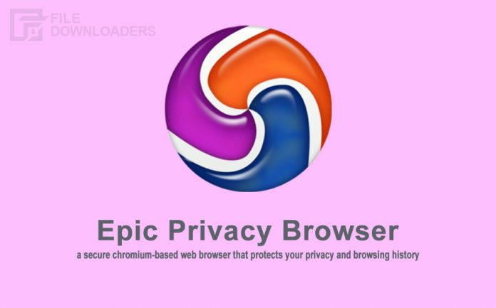 Epic Privacy Browser Latest Version