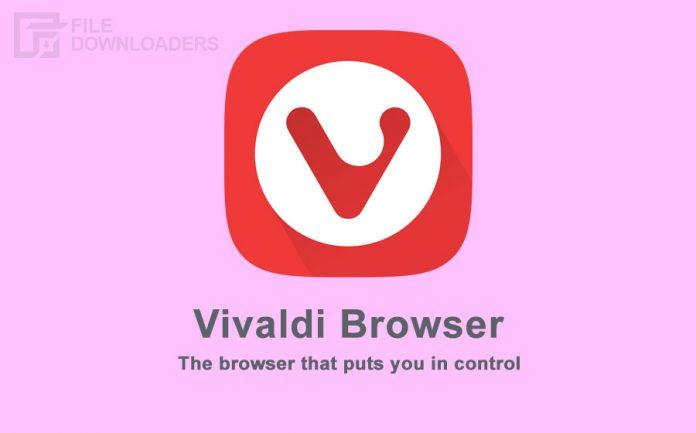 Vivaldi Browser Latest Version
