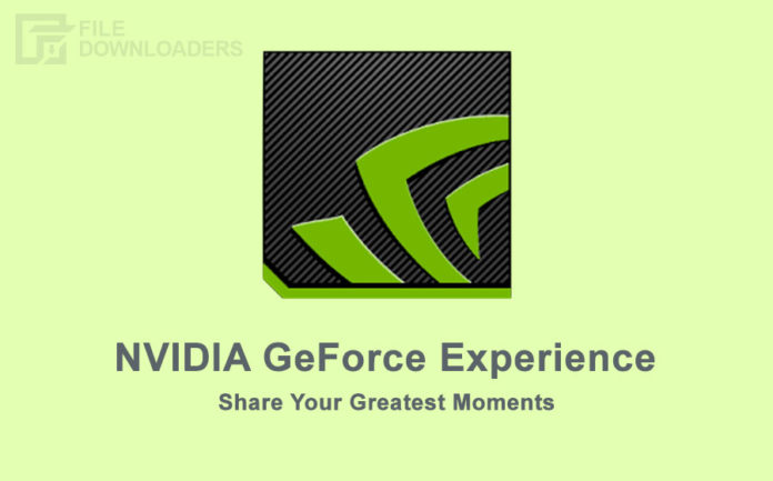 NVIDIA GeForce Experience Latest Version