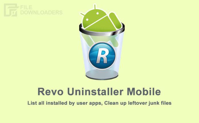Revo Uninstaller Mobile Latest Version