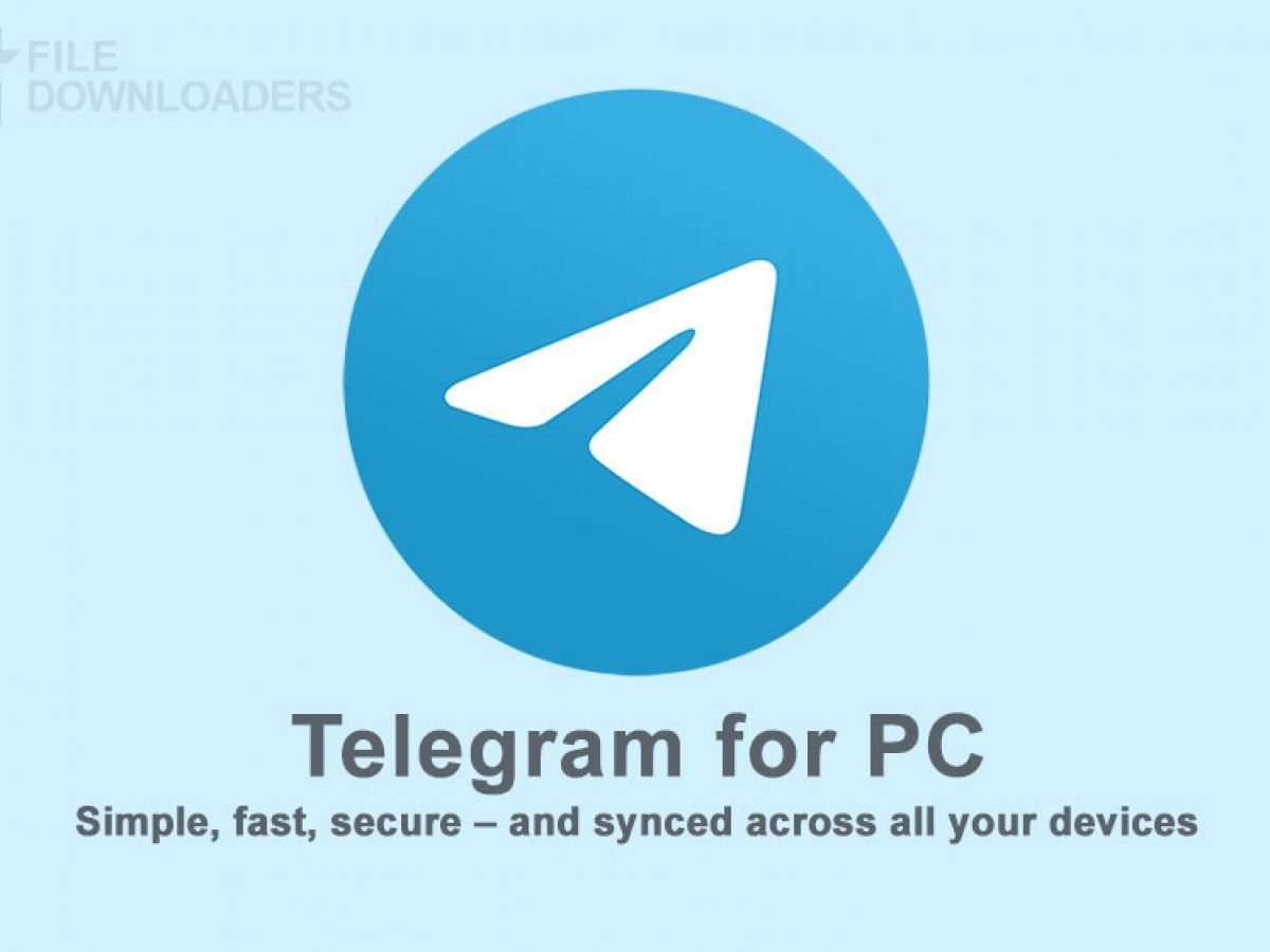 Download Telegram for PC 20 for Windows 20, 20, 20   File Downloaders