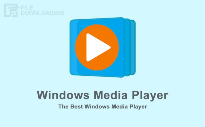 Windows Media Player Latest Version