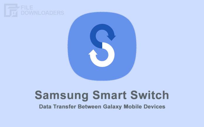 Samsung Smart Switch Latest Version