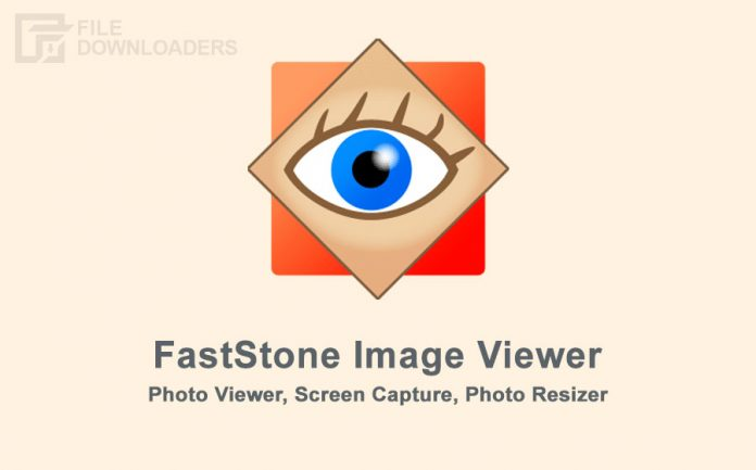 FastStone Image Viewer Latest Version