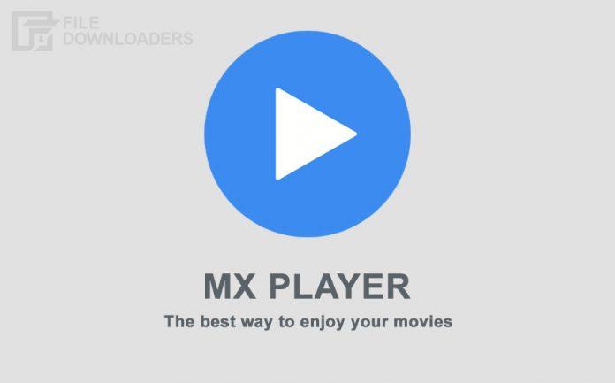 MX Player APK Latest Version