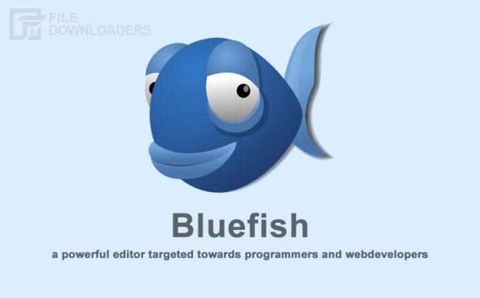 Bluefish Latest Version