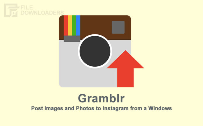 Gramblr Latest Version