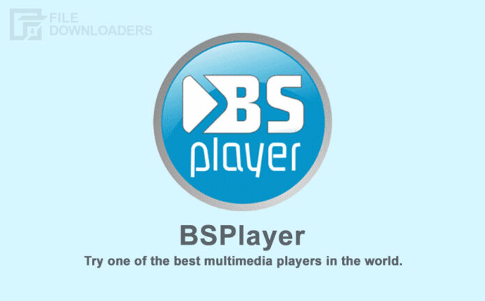 BSPlayer Latest Version