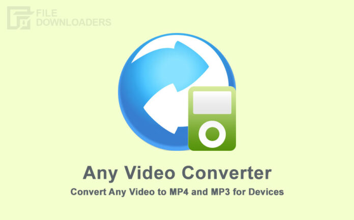 Any Video Converter Latest Version