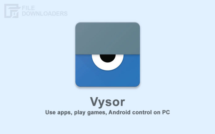 Vysor Latest Version