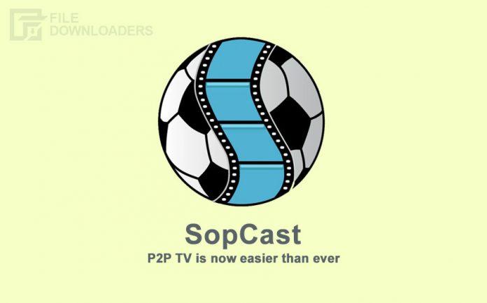 SopCast Latest Version
